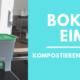Bokashi eimer kompostieren
